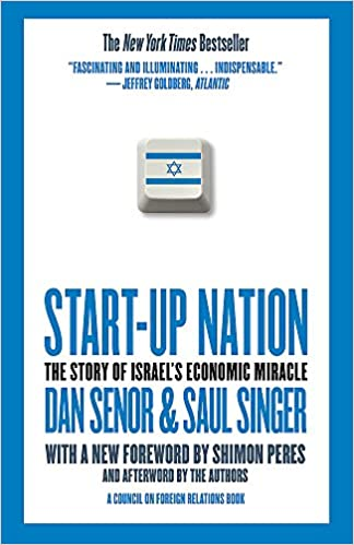 Start Up Nation.The Story of Israel
