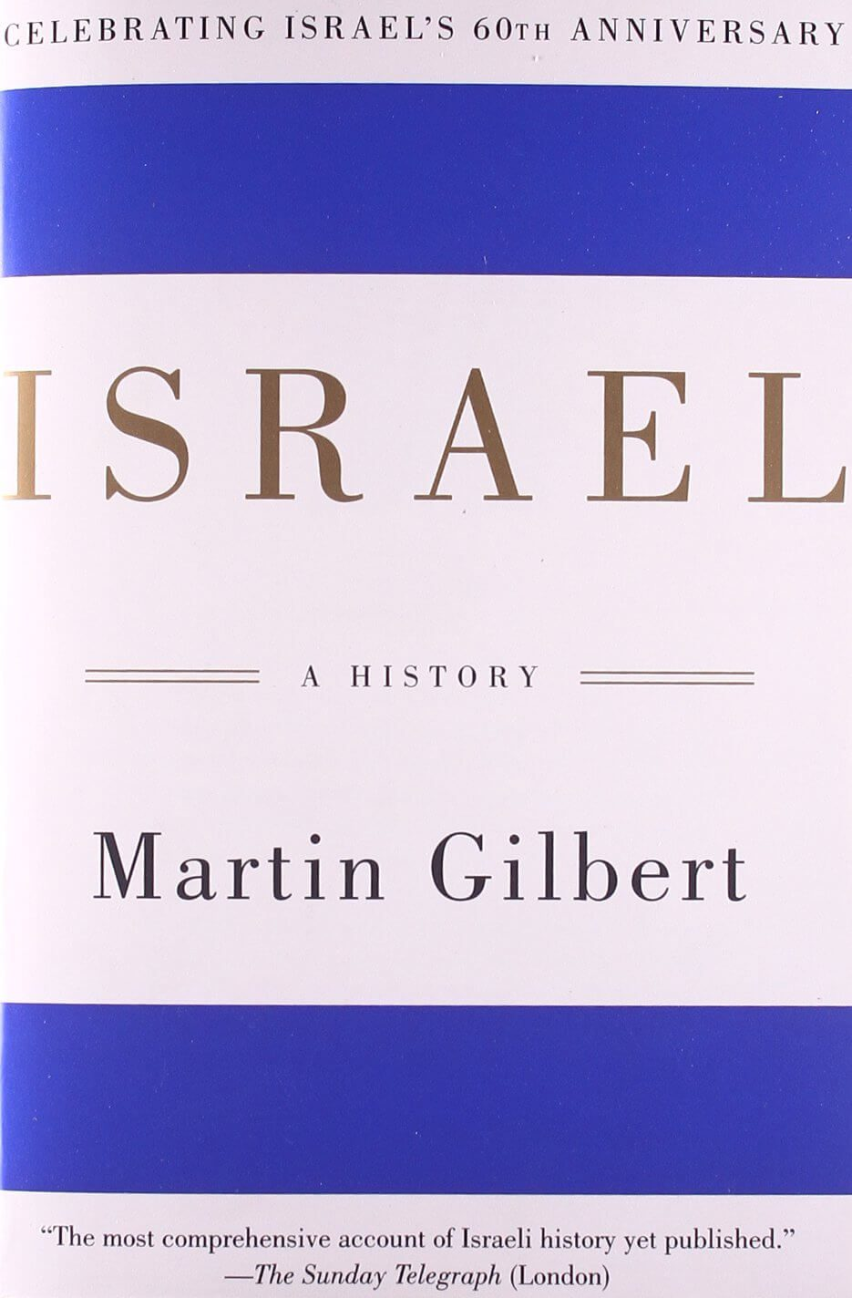 Israel: A History Dr Martin Gilbert